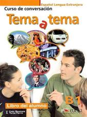 Tema a tema - Curso de conversacion : Libro del alumno (B1) - фото обкладинки книги