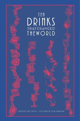 Книга Ten Drinks That Changed the World