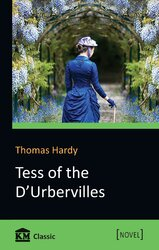 Tess of the d'Urbervilles. A Pure Woman Faithfully Presented - фото обкладинки книги