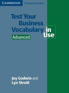 Test Your Business Vocabulary in Use. Advanced (словник) - фото книги