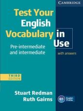 Test Your English Vocabulary in Use Pre-intermediate and Intermediate with Answers - фото обкладинки книги