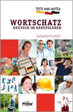Робочий зошит Teste Dein Deutsch Wortschatz im Berufsleben