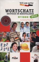Teste Dein Deutsch Wortschatz im Berufsleben Plus - фото обкладинки книги