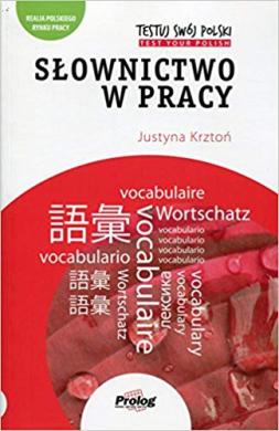 Testuj Swoj Polski - Slownictwo w pracy - фото книги