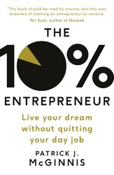 The 10% Entrepreneur : Live Your Dream Without Quitting Your Day Job - фото обкладинки книги
