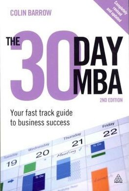 The 30 Day MBA: Your Fast Track Guide to Business Success - фото книги
