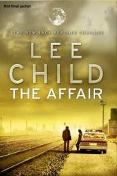 The Affair : (Jack Reacher 16) - фото обкладинки книги