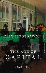 The Age Of Capital : 1848-1875 - фото обкладинки книги