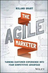 The Agile Marketer : Turning Customer Experience Into Your Competitive Advantage - фото обкладинки книги