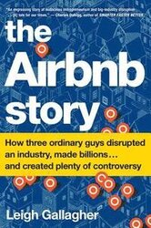 The Airbnb Story : How Three Guys Disrupted an Industry, Made Billions of Dollars ... and Plenty of Enemies - фото обкладинки книги