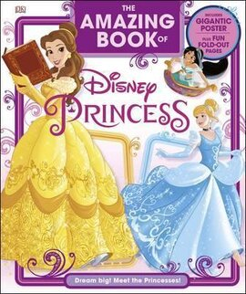 The Amazing Book of Disney Princess - фото книги