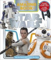 The Amazing Book of Star Wars : Feel the Force! Learn about Star Wars! - фото обкладинки книги