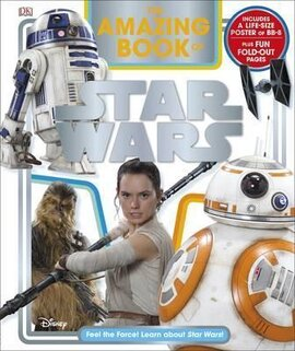 The Amazing Book of Star Wars : Feel the Force! Learn about Star Wars! - фото книги