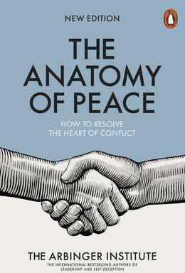 The Anatomy of Peace. How to Resolve the Heart of Conflict - фото книги