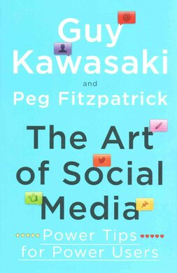 The Art of Social Media : Power Tips for Power Users - фото книги