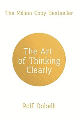 The Art of Thinking Clearly - фото книги