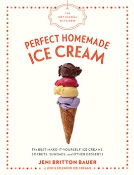 The Artisanal Kitchen: Perfect Homemade Ice Cream - фото книги