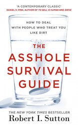 The Asshole Survival Guide: How to Deal with People Who Treat You Like Dirt - фото обкладинки книги