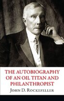 Книга The Autobiography of an Oil Titan and Philanthropist
