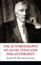 Книга The Autobiography of an Oil Titan and Philanthropist