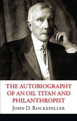 The Autobiography of an Oil Titan and Philanthropist - фото книги