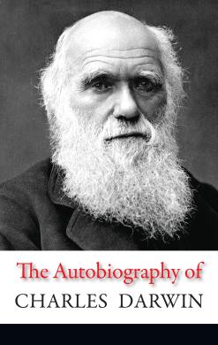 The Autobiography of Charles Darwin - фото книги