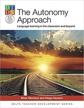 The Autonomy Approach : Language learning in the classroom and beyond - фото обкладинки книги
