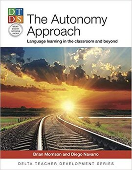 The Autonomy Approach : Language learning in the classroom and beyond - фото книги