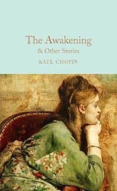 The Awakening & Other Stories - фото книги