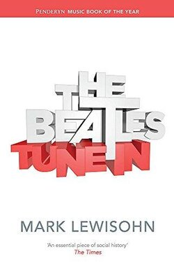 The Beatles - The Complete Story: Tune in v. 1 - фото книги