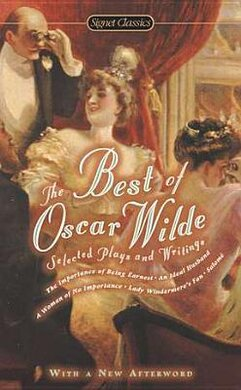 The Best Of Oscar Wilde. Selected Plays And Writings - фото книги