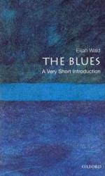 The Blues: A Very Short Introduction - фото обкладинки книги