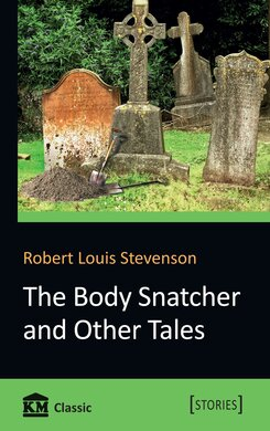 The Body Snatcher and Other Tales - фото книги