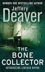 The Bone Collector : The thrilling first novel in the bestselling Lincoln Rhyme mystery series - фото обкладинки книги