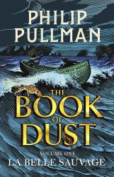 The Book of Dust Volume One : La Belle Sauvage - фото обкладинки книги