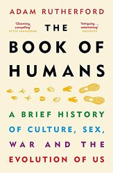 The Book of Humans: A Brief History of Culture, Sex, War and the Evolution of Us - фото обкладинки книги