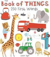 The Book of Things: 250+ First Words - фото обкладинки книги