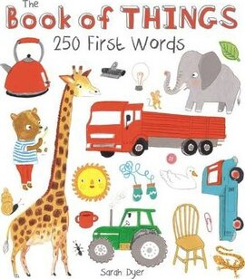 The Book of Things: 250+ First Words - фото книги