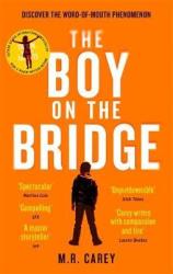 The Boy on the Bridge : Discover the word-of-mouth phenomenon - фото обкладинки книги