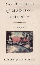 The Bridges Of Madison County - фото обкладинки книги