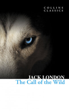The Call of the Wild (Collins Classic) - фото книги