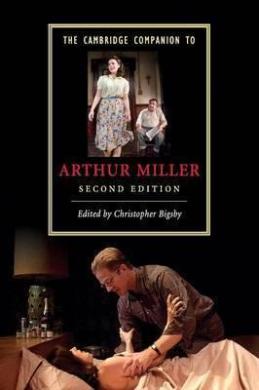 The Cambridge Companion to Arthur Miller - фото книги