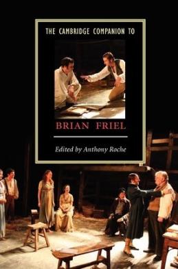 The Cambridge Companion to Brian Friel - фото книги