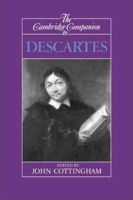 Книга The Cambridge Companion to Descartes