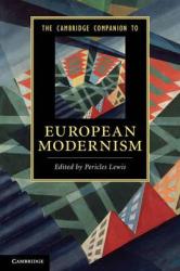 Книга The Cambridge Companion to European Modernism