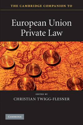 Книга The Cambridge Companion to European Union Private Law