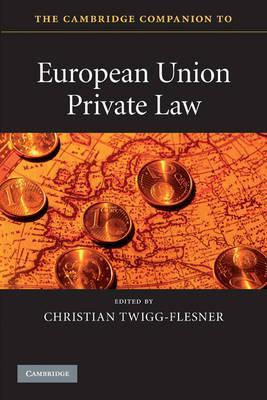Книга The Cambridge Companion to European Union Private Law