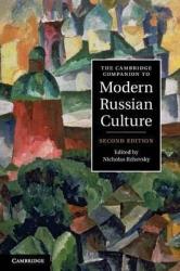 The Cambridge Companion to Modern Russian Culture - фото обкладинки книги