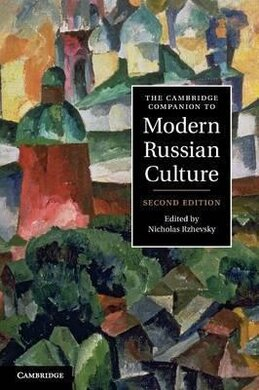 The Cambridge Companion to Modern Russian Culture - фото книги