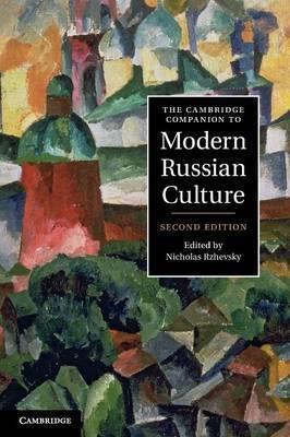 Книга The Cambridge Companion to Modern Russian Culture